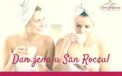 Dan žena…s najboljom prijateljicom – samo u San Rocco hotelu